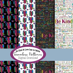 Be Kind & Love Has No Labels * Seamless Pattern